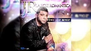 Jr la voz romantica - Perdoname
