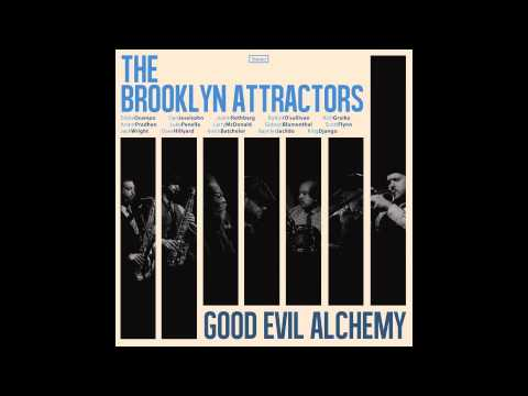 the BROOKLYN ATTRACTORS * GOOD AND EVIL