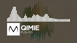 [Moombahcore] - Qimie - Pushed [Free Download]