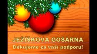 JEŽÍŠKOVA GOŠÁRNA – možnost poděkování a podpory. DĚKUJEME! :-)