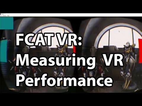 FCAT VR: Explaining and Measuring VR Performance