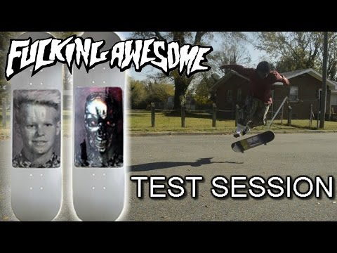 FUCKING AWESOME SKATEBOARDS |TEST SESSION|