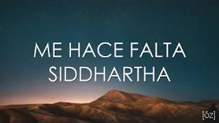 Siddhartha Me Hace Falta Letra Cap. 2.mp3