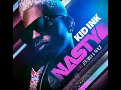 Kid Ink - Nasty ft Jeremih & Spice (Official Audio)