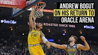 Warriors Andrew Bogut on his return to Oracle Arena