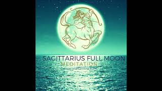 Sagittarius Full Moon Guided Meditation