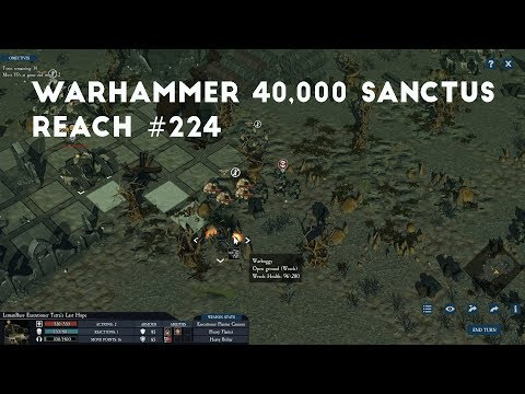 Ending Another Skirmish | Let's Play Warhammer 40,000 Sanctus Reach #224 |