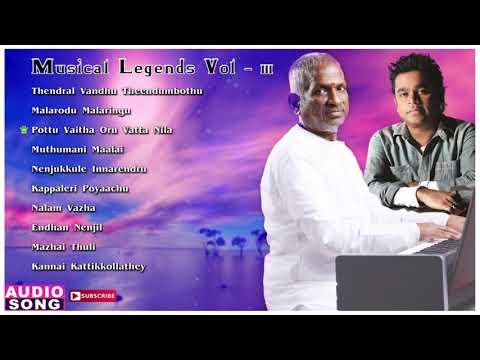 Musical Legends Ilayaraja & AR Rahman Tamil Hits | Audio Jukebox | Vol 3 | Evergreen Love Songs