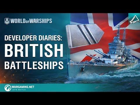World of Warships - Developer Diaries: British Battleships