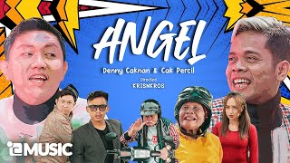 ANGEL - Denny Caknan feat. Cak Percil (Official Music Video)
