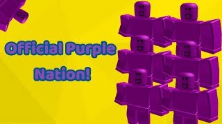 THE OFFICIAL PURPLE NATION FAN GROUP!!! (ROBLOX)
