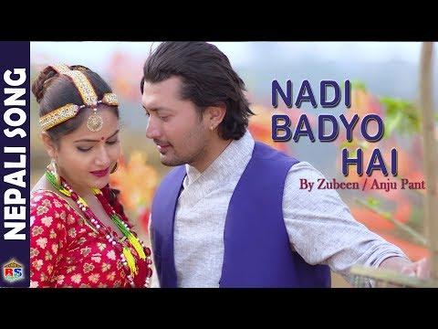 NADI BADYO ( Mayalu Timro Lagi ) | New Song-2018 by Zubeen Gurg / Anju Panta | Ft. Anil/ Barsha