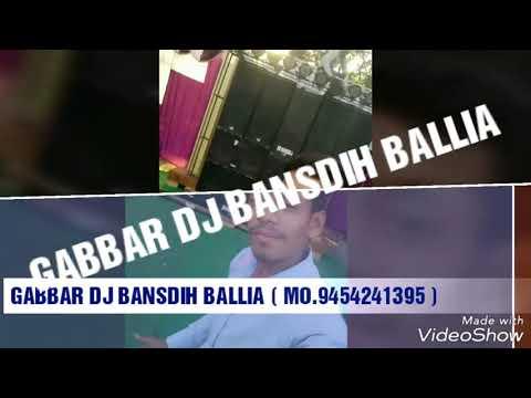 GABBAR DJ BANSDIH BALLIA Bahubali Soundcheck DJ GABBAR   MO.9454241395