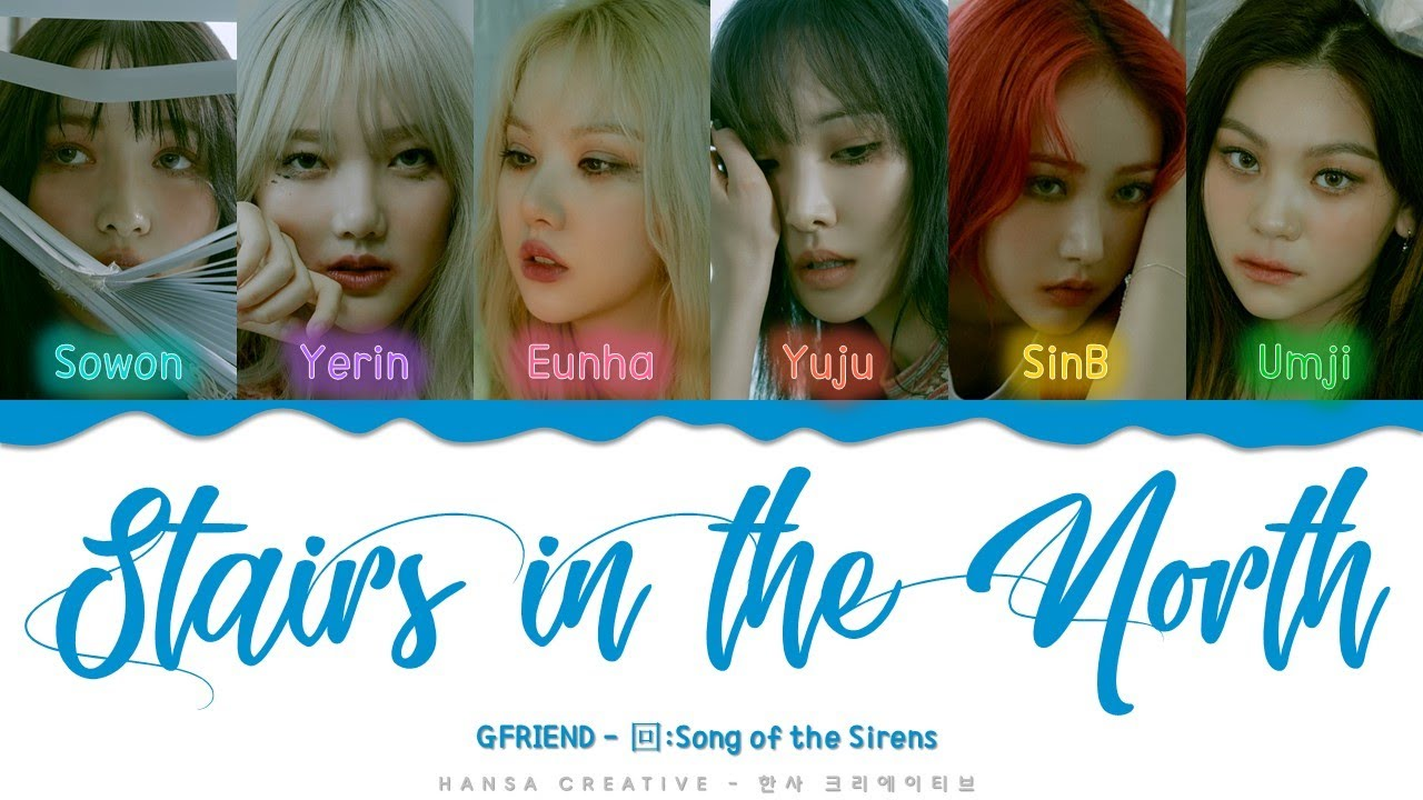 GFRIEND - 'Stairs in the North' Lyrics Color Coded (Han/Rom/Eng)