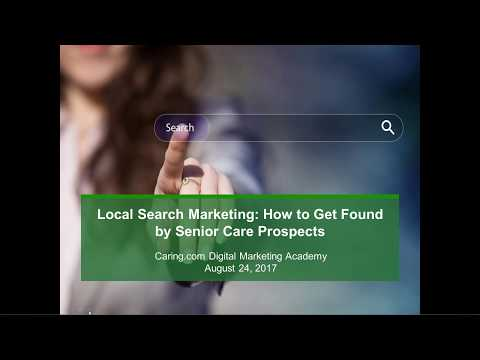 Local Search Marketing: How to Get Found By Senior Care Prospects