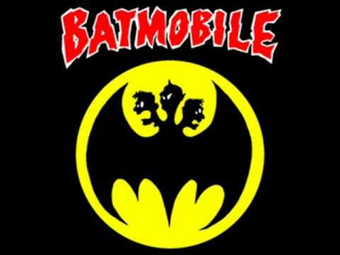 Batmobile - Dead (I Want Them When They Are Dead)