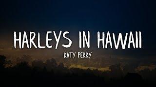 Baixar Katy Perry - Harleys In Hawaii (Lyrics / Lyric Video)