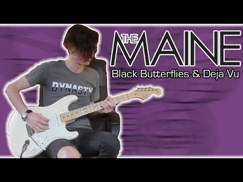 The Maine - Lovely | Black Butterflies & Deja Vu (Guitar & Bass Cover w/ Tabs)