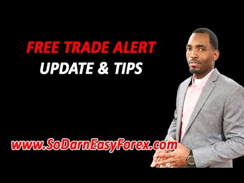 FREE Trade Alert & Tips - So Darn Easy Forex