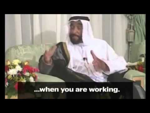 H H Sheikh Zayed Bin Sultan Al Nahyan Words of Wisdom