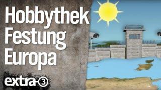 Hobbythek: Festung Europa (2011)