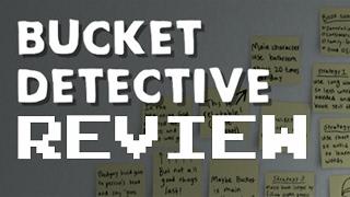 Bucket Detective - Review