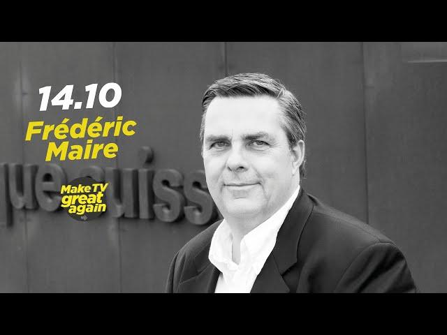 Make Tv Great Again S1 E7 - Tonight Frédéric Maire