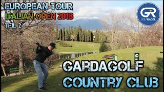 EUROPEAN TOUR - ITALIAN OPEN 2018 - GARDAGOLF COUNTRY CLUB - TEIL 2