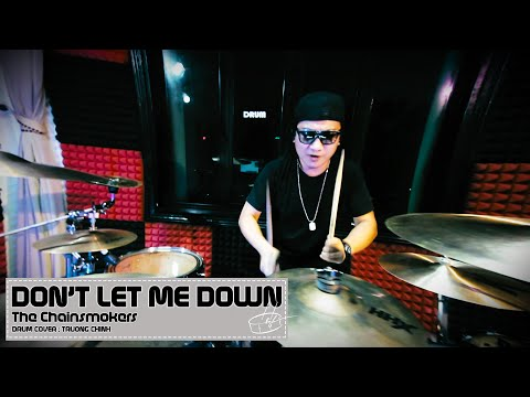 [Drum Cover] Don't Let Me Down - The Chainsmokers