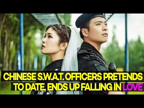Chinese SWAT Officers Pretends to Date, Ends Up Falling in LOVE