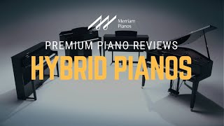🎹Hybrid Pianos: What Is A Hybrid Piano & What You Need To Know🎹