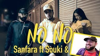 Sanfara ft. Souki & Saad - No No (Clip Officiel) Reaction