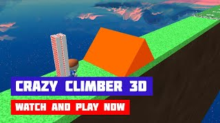 Crazy Climber 3D · Game · Gameplay