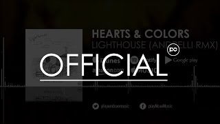 Hearts & Colors - Lighthouse Andrelli