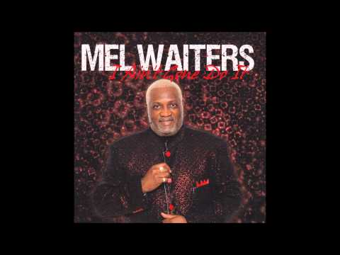 MEL WAITERS-I WATCHED THAT GIRL
