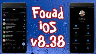 🎉Fouad WhatsApp iOS v8.38, Nuevo Diseño de Configuración, New Entry iOS😏