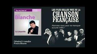 Francis Blanche - Général à vendre -  Chanson française