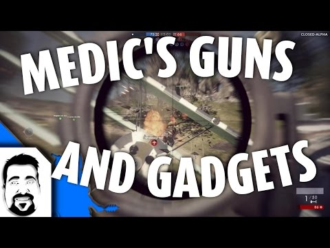 BATTLEFIELD 1 - MEDIC Class GUNS And GADGETS (closed alpha)