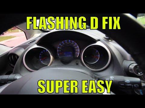 HOW TO FIX FLASHING D HONDA FIT
