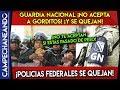 GUARDIA NACIONAL ¡NO TE ACEPTA SI TIENES SOBRE PESO! POLICIAS SE QUEJAN