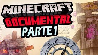 La Historia de Minecraft  DOCUMENTAL Parte 1