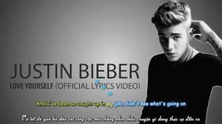 [ Vietsub + Kara ] Love Yourself - Justin Bieber