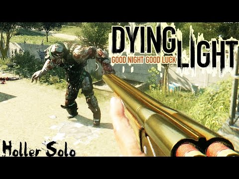 DYING LIGHT - HOW TO KILL HOLLER SOLO (EASILY)