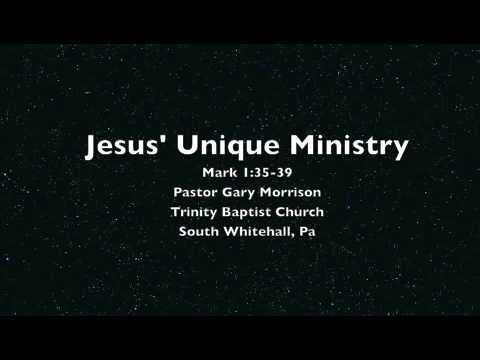 Jesus' Unique Ministry