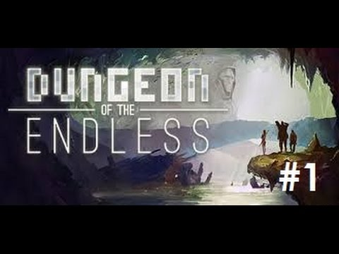 Let's Play - Dungeon of the Endless - Episode 1