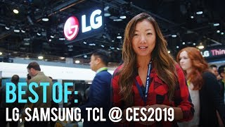 Best Of: LG, Samsung, TCL @ CES2019