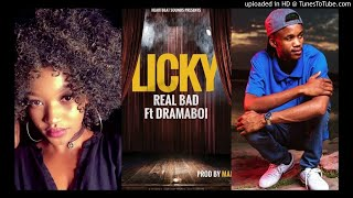 Licky ft Dramaboi - Real Bad (prod by Man E)