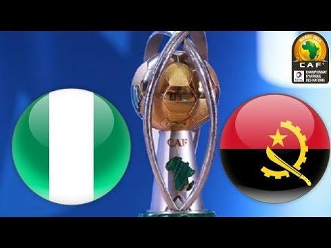 Nigeria - Angola | 28/01/2018 | CHAN 2018 Quarter-final