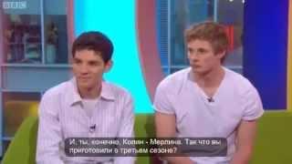 Колин Морган и Брэдли Джеймс о третьем сезоне Мерлина [RUS SUB]