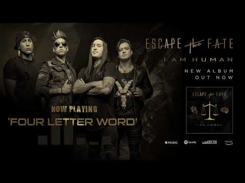 Escape The Fate - Four Letter Word